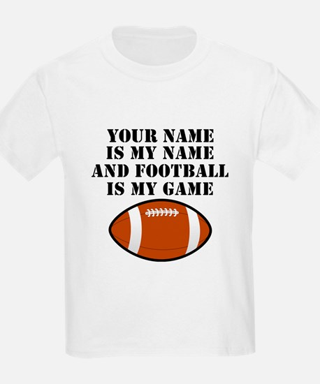 Football Is My Game (Custom) T-Shirt