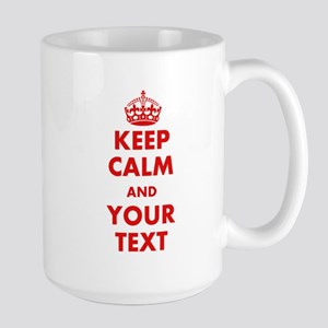 Custom Keep Calm Mugs