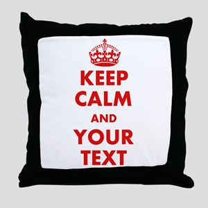 Custom Keep Calm Throw Pillow