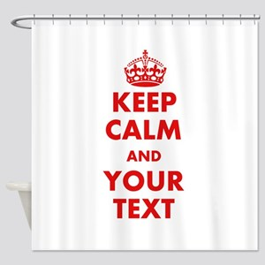 Custom Keep Calm Shower Curtain