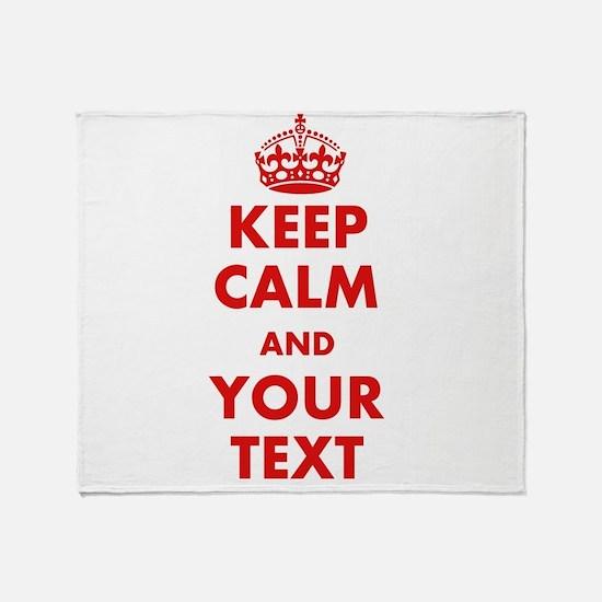 Custom Keep Calm Throw Blanket