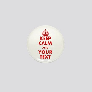 Custom Keep Calm Mini Button