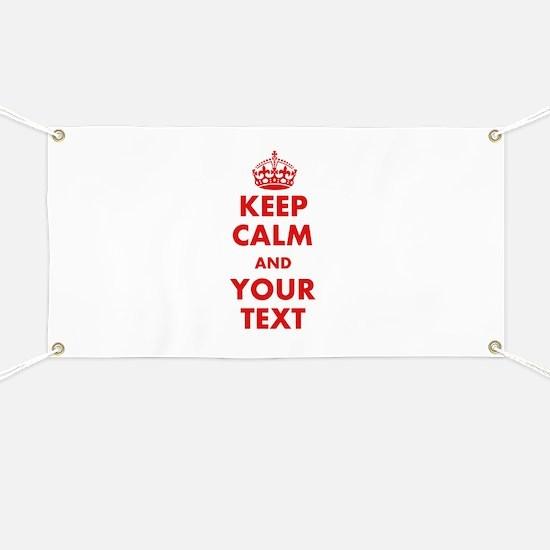 Custom Keep Calm Banner