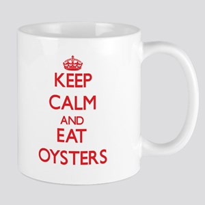 Keep calm and eat Oysters Mugs