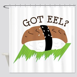 GOT EEL? Shower Curtain