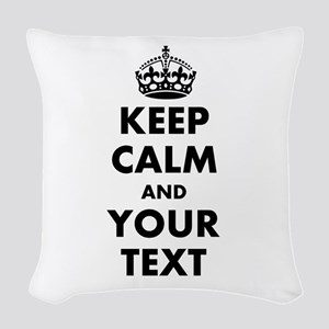 Personalized Keep Calm Woven Throw Pillow