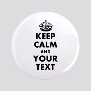 "Personalized Keep Calm 3.5"" Button"