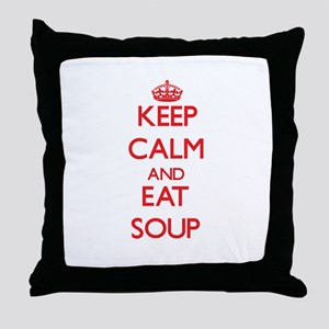 Keep calm and eat Soup Throw Pillow