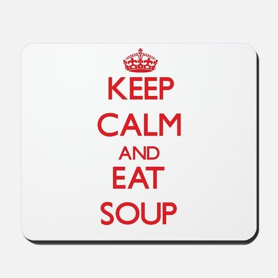Keep calm and eat Soup Mousepad