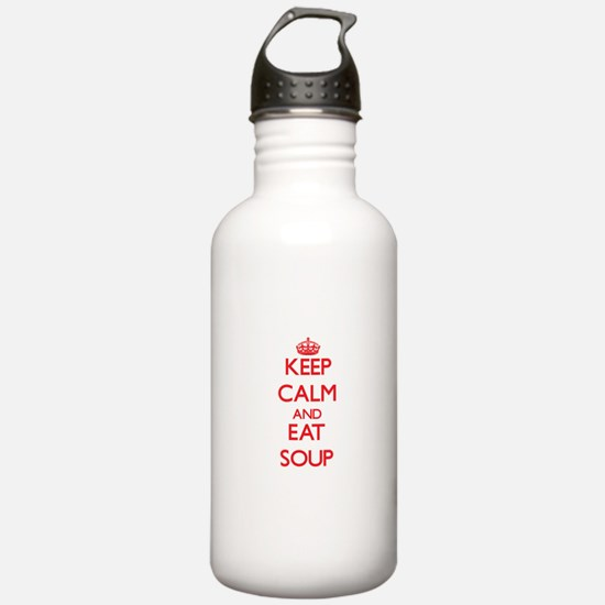 Keep calm and eat Soup Water Bottle