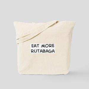 Eat more Rutabaga Tote Bag