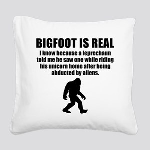 Bigfoot Is Real Square Canvas Pillow