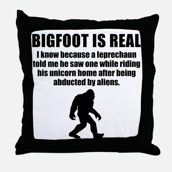 Bigfoot Is Real Throw Pillow