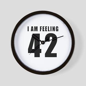 I am feeling 42 Wall Clock