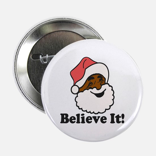 "Believe It 2.25"" Button"