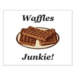 Waffles Junkie Small Poster