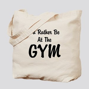 Id Rather Be At The GYM Tote Bag