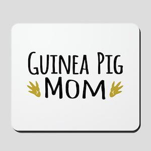 Guinea pig Mom Mousepad