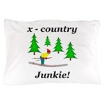 X Country Junkie Pillow Case