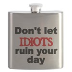 Dont let IDIOTS ruin your day Flask