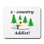 X Country Addict Mousepad