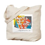 Dont Be Afraid to Try Tote Bag