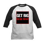 GET BIG OR DIE TRYIN Baseball Jersey