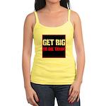 GET BIG OR DIE TRYIN Tank Top