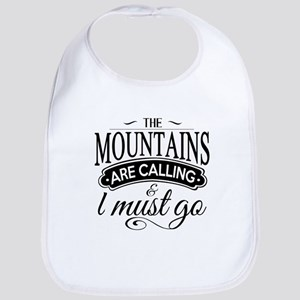 The Mountains Are Calling And I Must Go Baby Bib