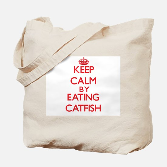 Keep calm by eating Catfish Tote Bag