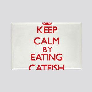 Keep calm by eating Catfish Magnets