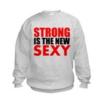 STRONG IS THE NEW SEXY Sweatshirt