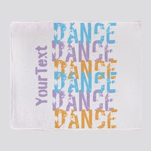 Customize DANCE DANCE DANCE Horiz. Throw Blanket
