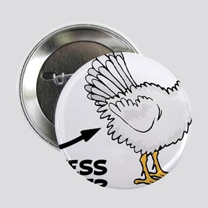 "Guess What Chicken Butt 2.25"" Button"