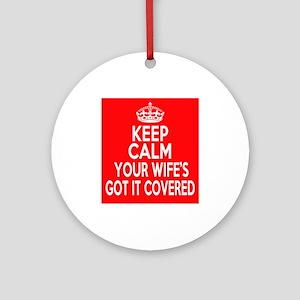 Keep Calm Wife Ornament (Round)
