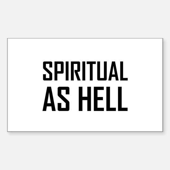 Spiritual As Hell Decal