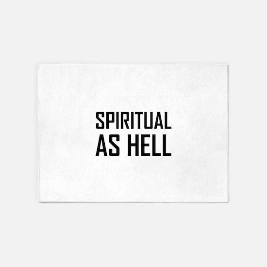 Spiritual As Hell 5'x7'Area Rug