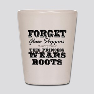 This Princess Wears Boots! Shot Glass