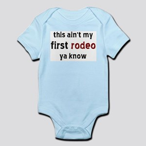 not my first rodeo Infant Bodysuit