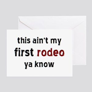 not my first rodeo Greeting Card
