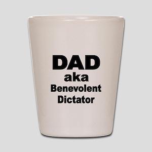 DAD aka Benevolent Dictator Shot Glass