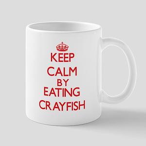 Keep calm by eating Crayfish Mugs