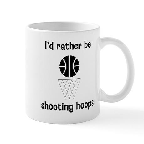 I'd Rather Be Shooting Hoops Mug