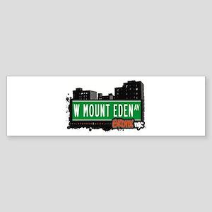 W Mount Eden Av, Bronx, NYC Bumper Sticker