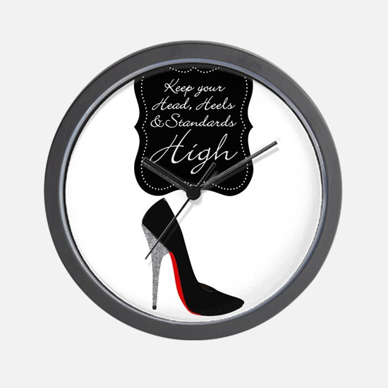 Keep your head , heels and standards high Wall Clo