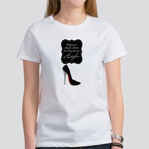 Keep your head , heels and standards high T-Shirt