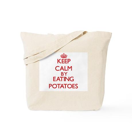 Keep calm by eating Potatoes Tote Bag