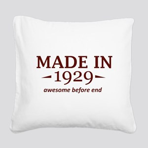 Made in 1929 Square Canvas Pillow