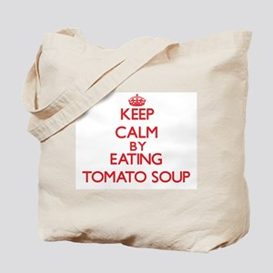 Keep calm by eating Tomato Soup Tote Bag