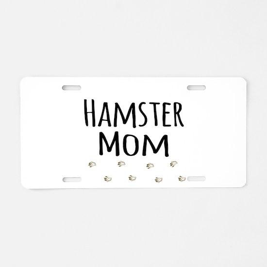 Hamster Mom Aluminum License Plate